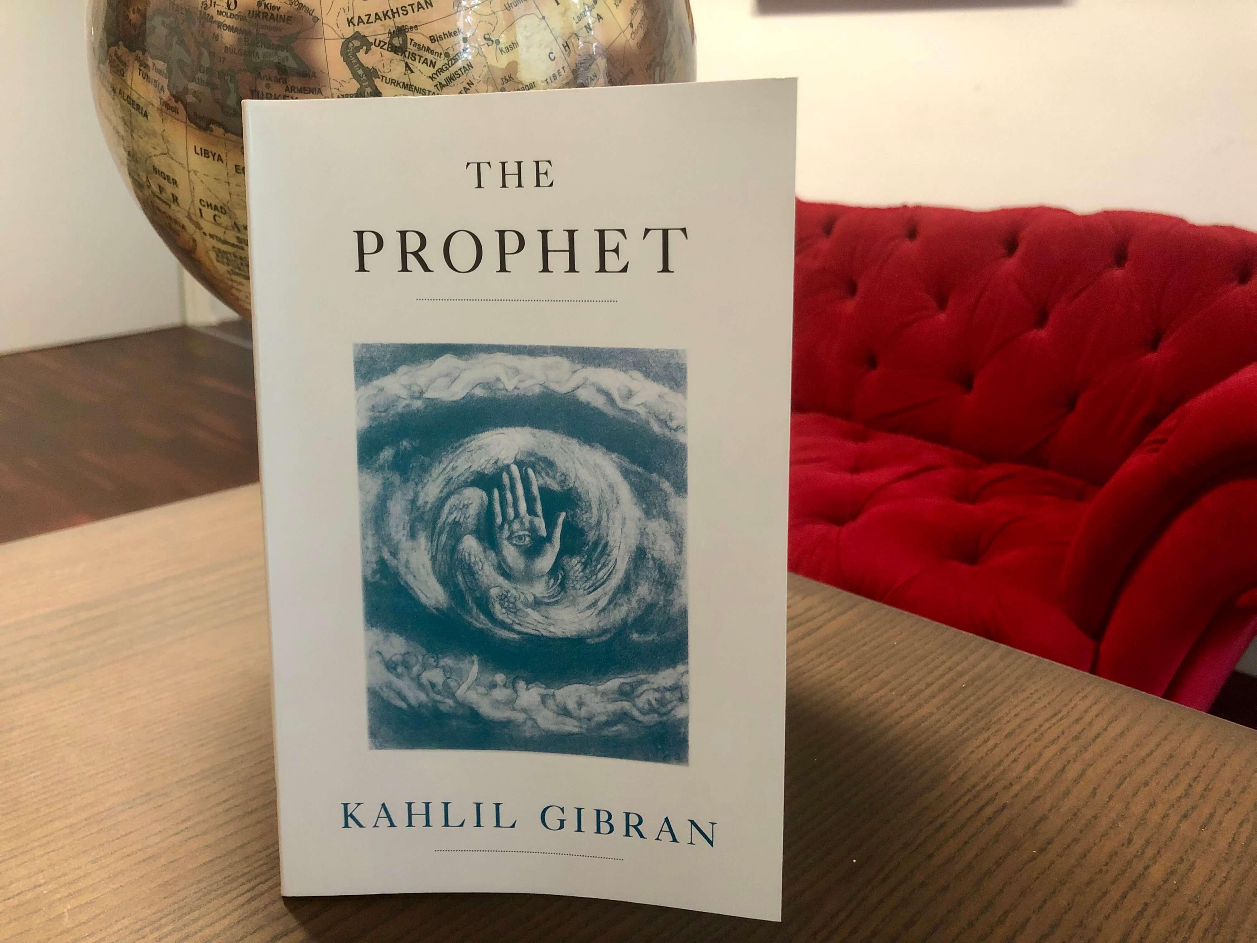 The Prophet By Kahlil Gibran Book Review Benjamin Mcevoy